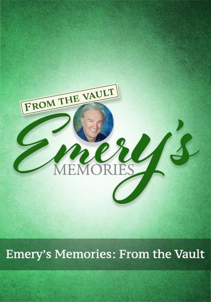 Emery's Memories: From the Vault