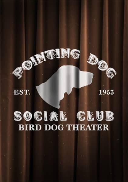 Bird Dog Theater