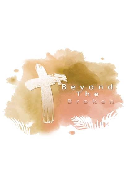 Beyond the Broken